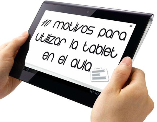 10 motivos para utilizar la tablet en el aula